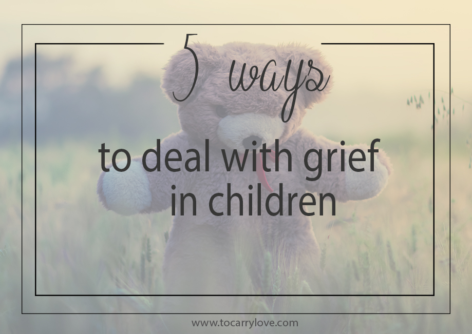 5 ways to deal with grief with children